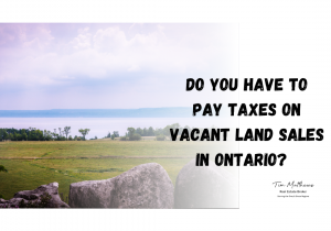 Do you have to pay tax on vacant land sales?